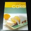 ของหวานๆ พื้นฐานการทำเค้ก โดย เศรษฐพงศ์ เผ่าวัฒนา หนา 131 หน้า ปี 2546