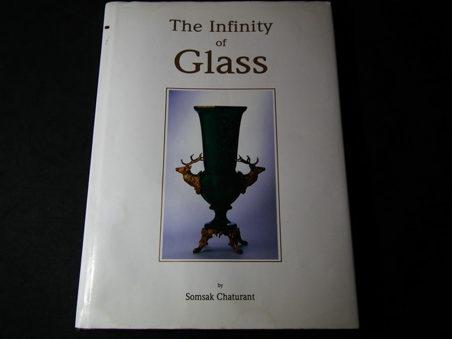 THE INFINITY OF GLASS BY SOMSAK CHATURANT ปกแข็ง 270 หน้า ปี 2536