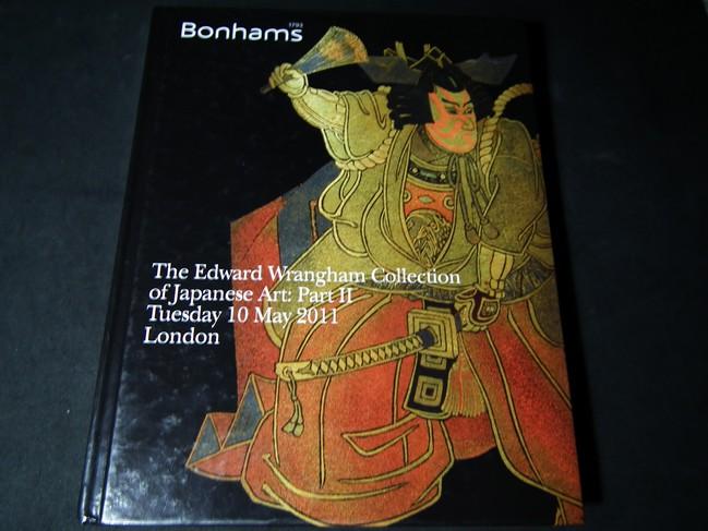 Bonhams The Edward Wrangham Colleetion of Japanese Art Part 2 ปกแข็ง หนา 208 หน้า ปี 2011