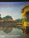 Palace of Bangkok : Royal Residences of the Chakri Dynasty by Naengnoi Suksri and Michael Freeman ปกแข็ง ปี 1996